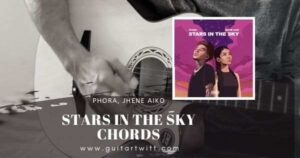 Read more about the article PHORA – Stars In The Sky Chords feat. Jhené Aiko