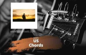 Read more about the article Us Chords – Keshi for Guitar Piano & Ukulele