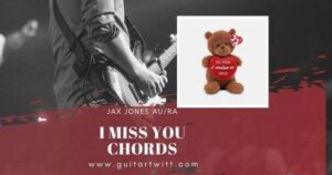 Read more about the article I MISS U CHORDS by Jax Jones & Au/Ra