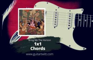 Read more about the article BRING ME THE HORIZON – 1×1 Chords for Guitar Piano & Ukulele