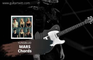Read more about the article Yungblud – Mars Chords