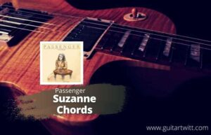Read more about the article Passenger – Suzanne Chords