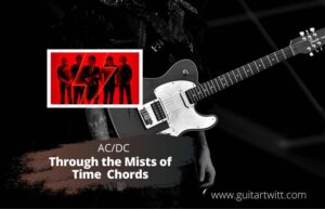 Read more about the article AC/DC – Through the Mists of Time Chords