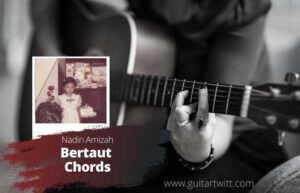 Read more about the article Nadin Amizah – Bertaut Chords