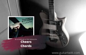 Read more about the article blackbear & Wiz Khalifa – Cheers Chords