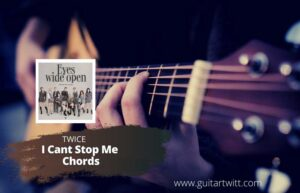 Read more about the article Twice – I Cant Stop Me Chords