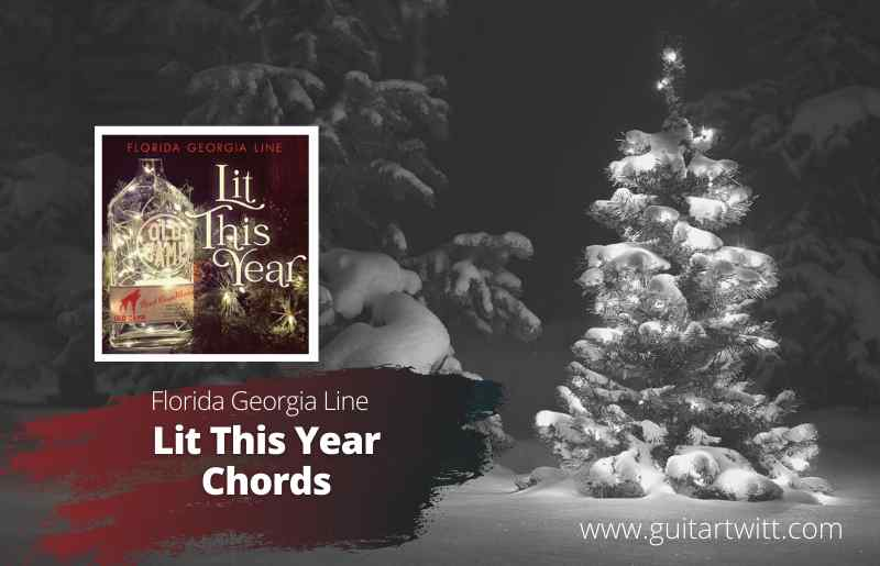 Lit This Year Chords