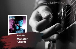 Read more about the article Katie Sky – Monster Chords