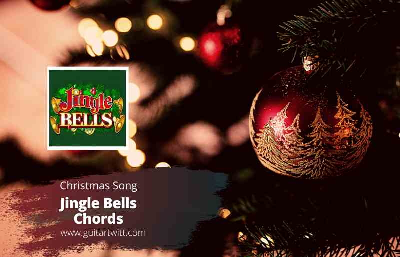 Read more about the article Christmas Song – Jingle Bells Chords  for Guitar Piano & Ukulele