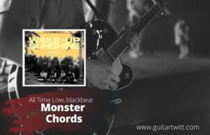 Read more about the article All Time Low, Blackbear – Monsters Chords
