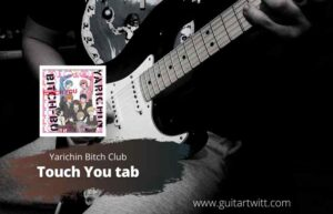 Read more about the article Yarichin B*tch Club – Touch You tab by Misc Cartoons