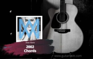 Read more about the article Anne Marie – 2002 Chords