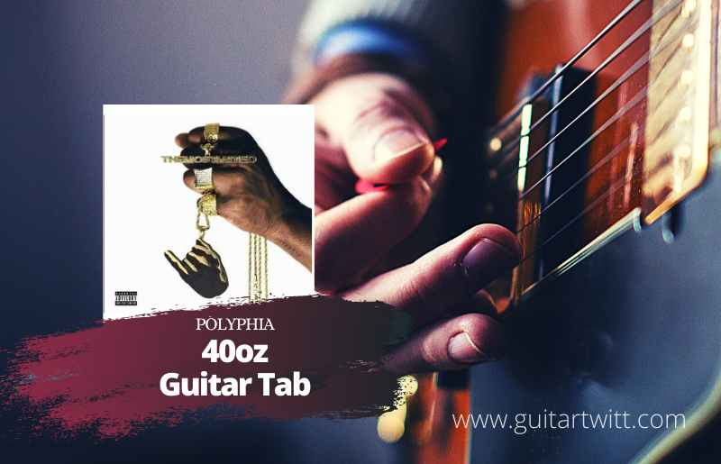 Read more about the article Polyphia – 40oz Tab