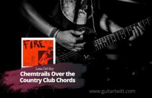 Read more about the article Two Feet – Fire Chords