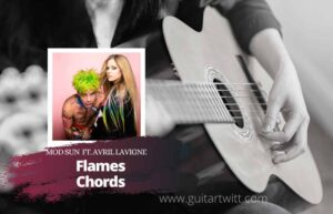 Read more about the article Mod Sun – Flames Chords feat. Avril Lavigne