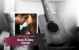 Read more about the article Moira Dela Torre & Jason Marvin – Ikaw At Ako chords