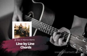 Read more about the article Line By Line Chords by JP Saxe & Maren Morris
