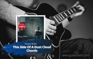 Read more about the article Morgan Wallen – This Side Of A Dust Cloud chords