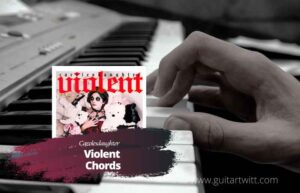 Read more about the article Carolesdaughter – Violent chords