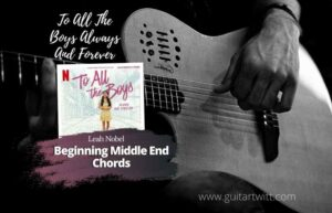 Read more about the article Leah Nobel – Beginning Middle End Chords