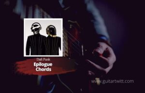 Read more about the article Daft Punk – Epilogue chords