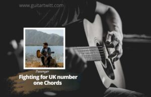 Read more about the article Passenger – Fighting For Uk Number One chords