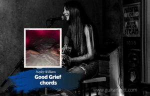 Read more about the article Hayley Williams – Good Grief Chords