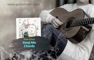 Read more about the article Novo Amor – Keep Me chords