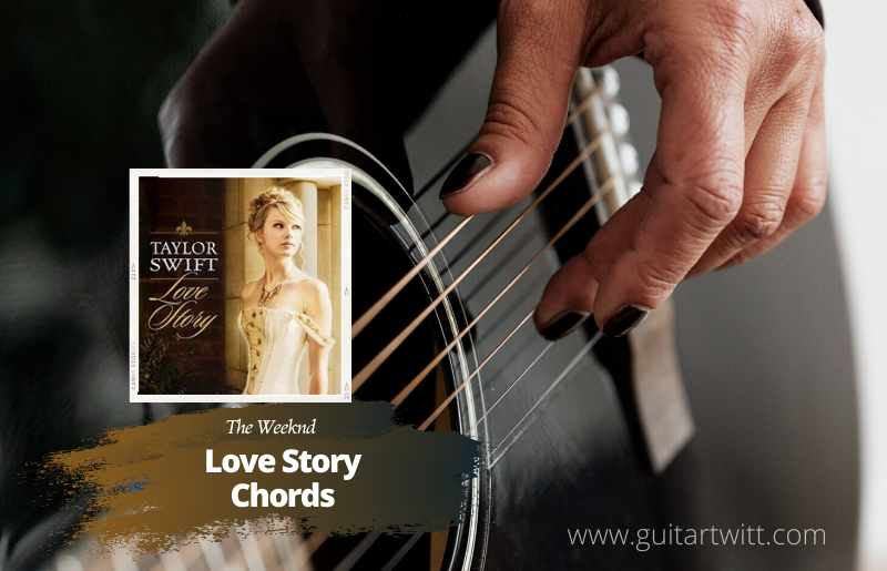 Read more about the article Taylor Swift – Love Story chords