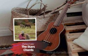 Read more about the article Chelsea Cutler – The Stars chords