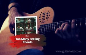 Read more about the article Ruel – Too Many Feelings chords