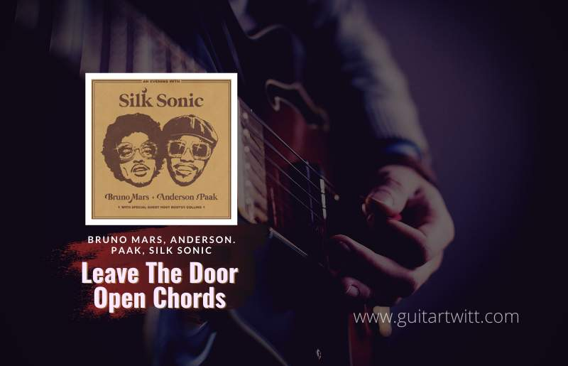 Read more about the article Bruno Mars, Anderson. Paak, Silk Sonic – Leave The Door Open Chords