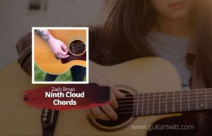 Read more about the article Zach Bryan – Ninth Cloud Chords