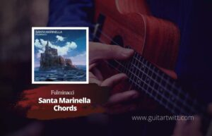 Read more about the article Fulminacci – Santa Marinella chords