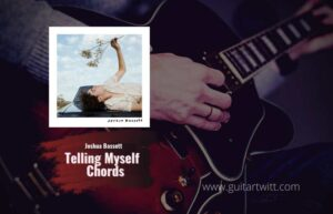Read more about the article Joshua Bassett – Telling Myself chords