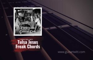 Read more about the article Lana Del Rey – Tulsa Jesus Freak chords