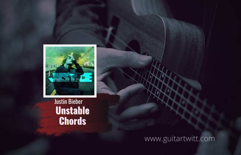 Read more about the article Justin Bieber – Unstable chords feat. The Kid LAROI