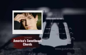Read more about the article LILHUDDY – Americas Sweetheart Chords