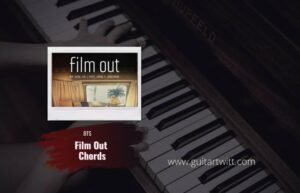 Read more about the article BTS – Film Out Chords