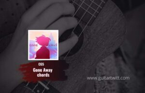 Read more about the article CG5 – Gone Away Chords