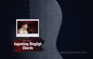 Read more about the article Billy Opel – Ingenting Olagligt Chords