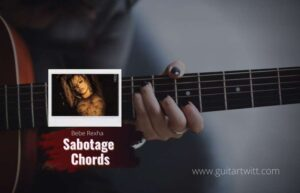 Read more about the article Bebe Rexha – Sabotage chords
