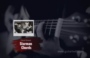 Read more about the article David Bowie – Starman Live chords