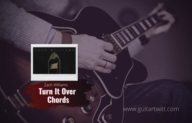 Turn It Over chords