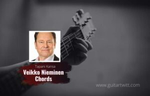 Read more about the article Tapani Kansa – Veikko Nieminen chords