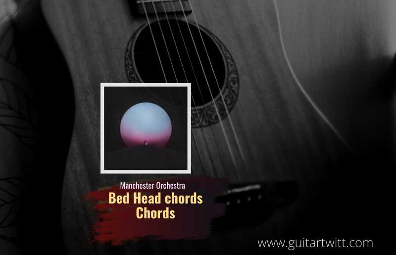 Bed Head chords