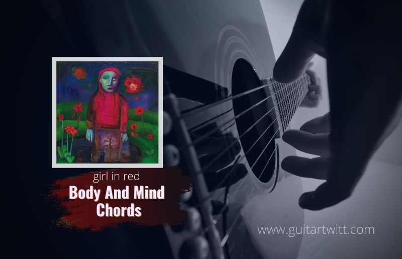 Body and Mind Chords