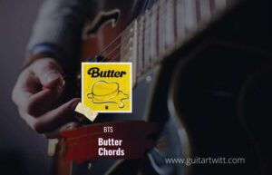 Read more about the article BTS – BUTTER CHORDS