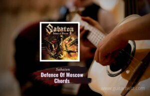 Read more about the article Defence Of Moscow chords by Sabaton