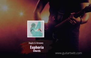 Read more about the article Angels & Airwaves – Euphoria chords